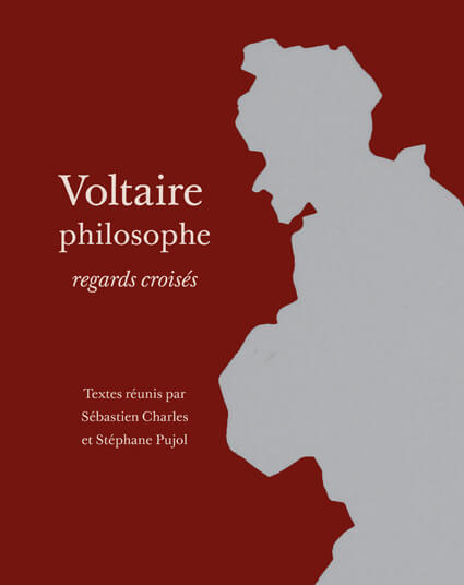Voltaire philosophe, regards croisés