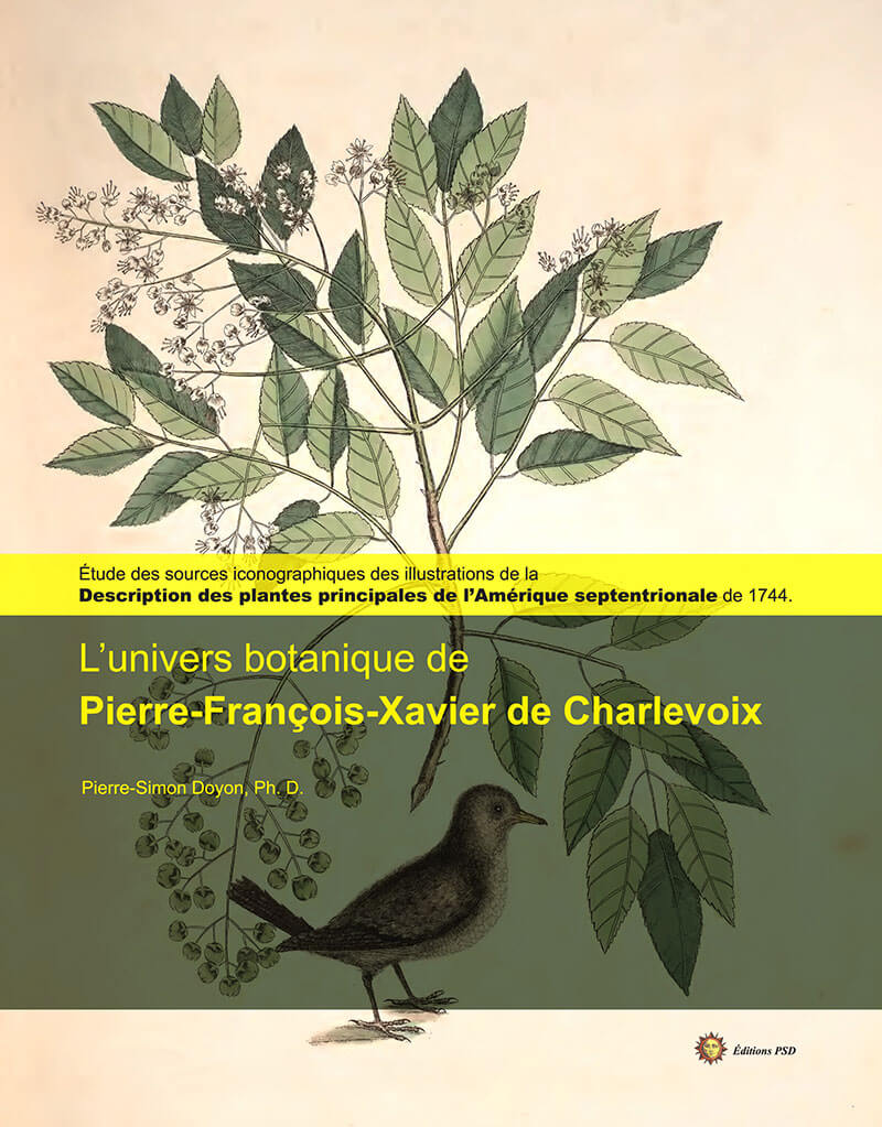 L'univers botanique de Pierre-François-Xavier de Charlevoix - Pierre-Simon Doyon