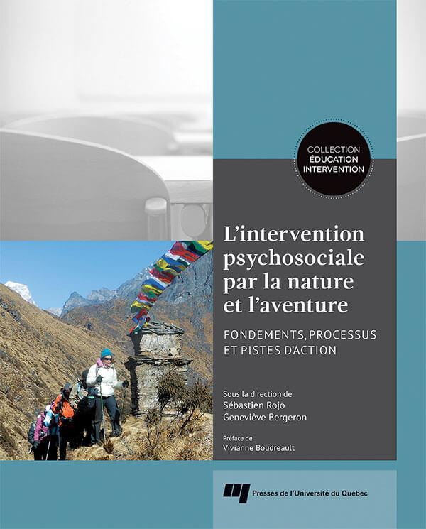 L'intervention psychosociale par la nature et l'aventure : Fondements, processus et pistes d'action