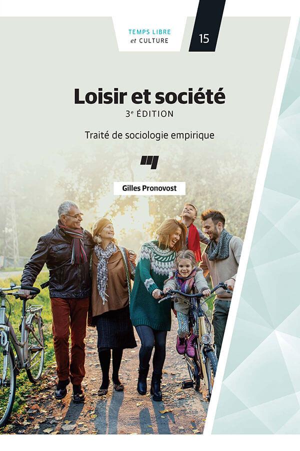 Loisir et société : Traité et sociologie empirique