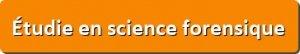 bouton-etudie-en-science-forensique