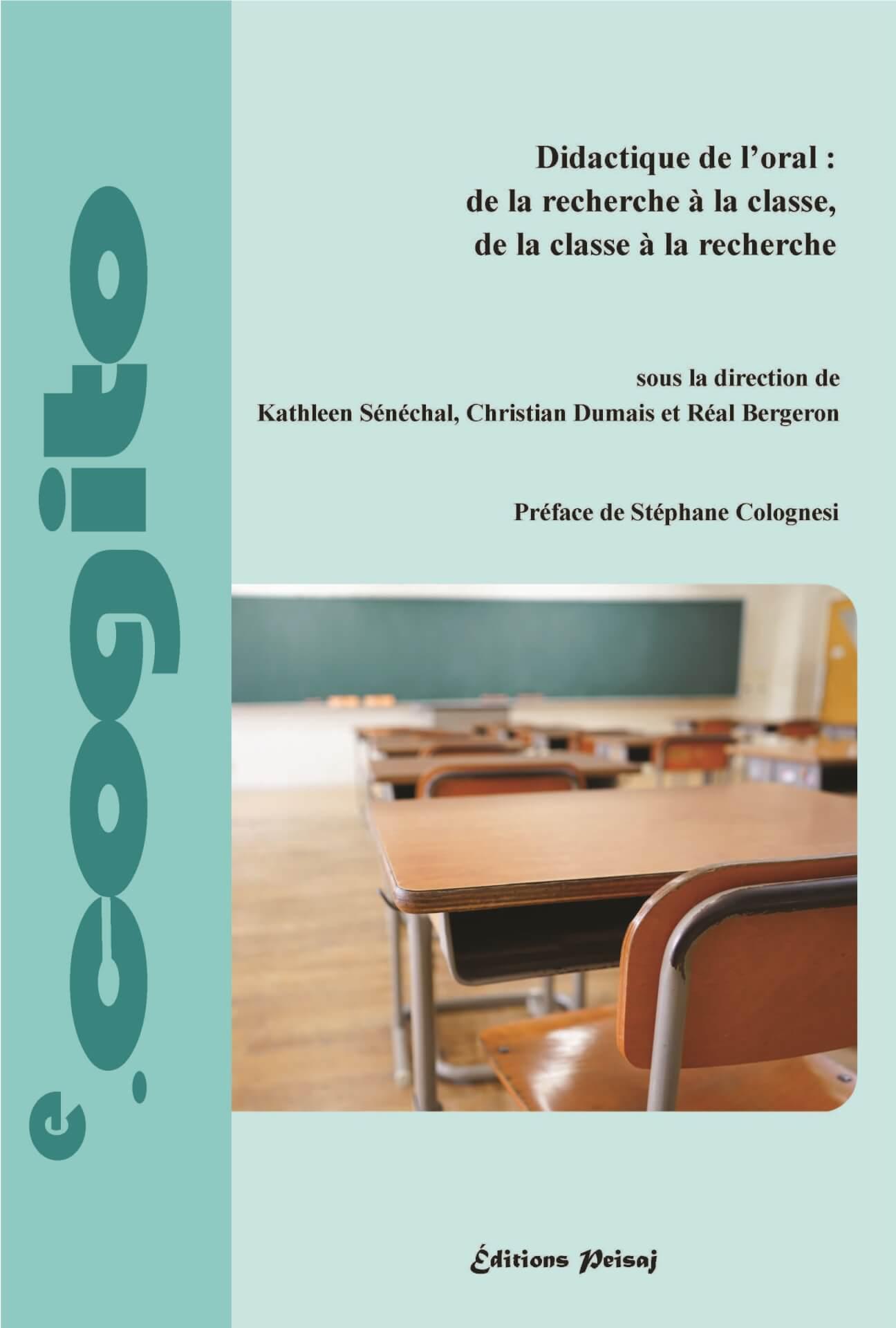 Didactique de l'oral: de la recherche à la classe, de la classe à la recherche