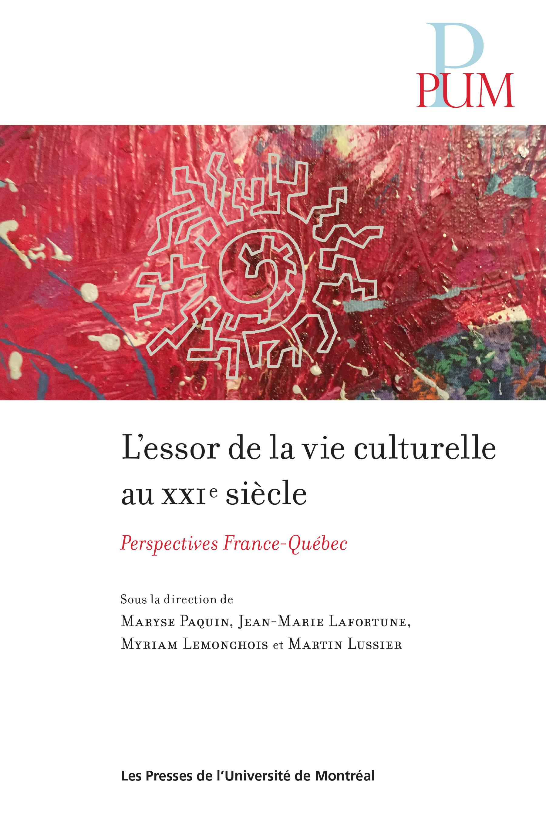 L'essor de la vie culturelle au XXIe siècle: Perspectives France-Québec