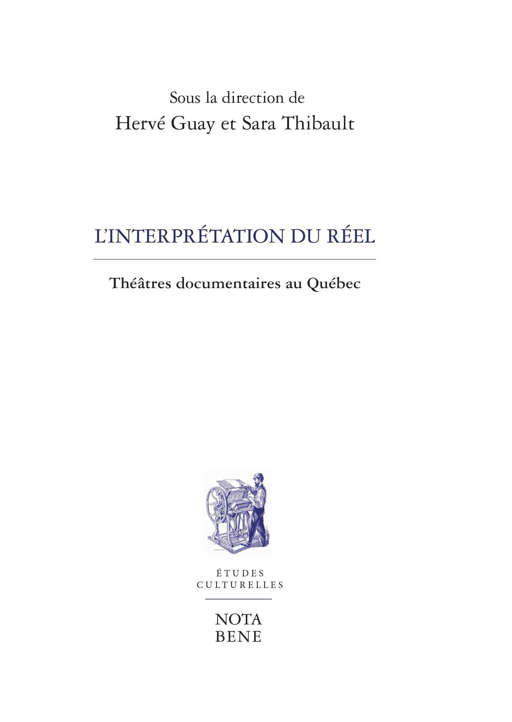 L'interprétation du réel: théâtres documentaires au Québec
