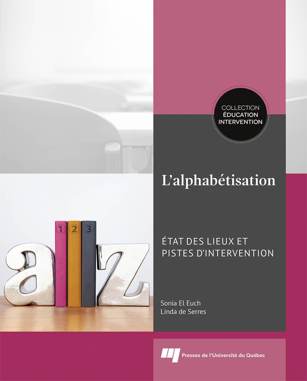 L'alphabétisation : état des lieux et pistes d'interventions